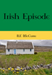 Irish Episode novella