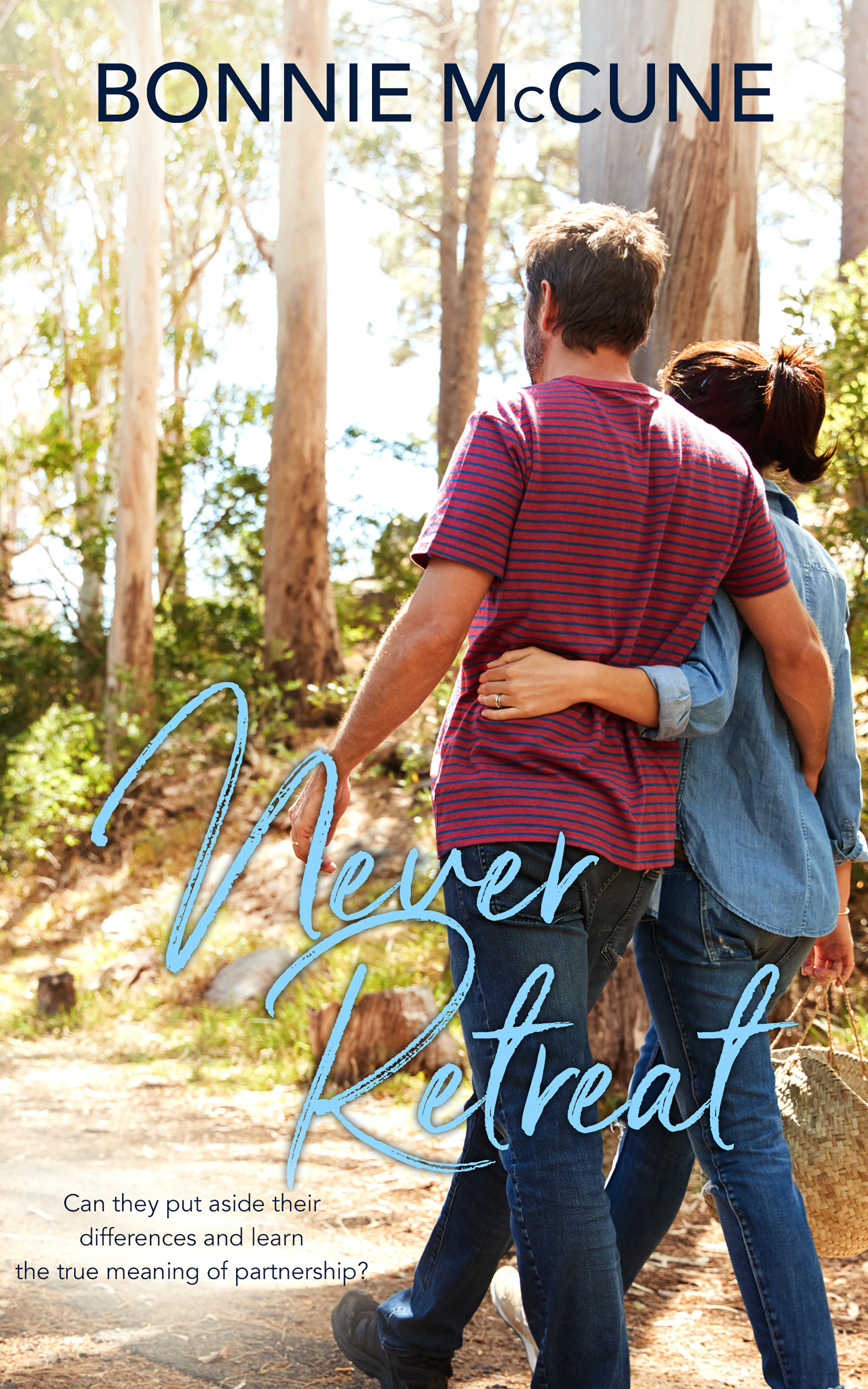 Never Retreat by Bonnie McCune book cover